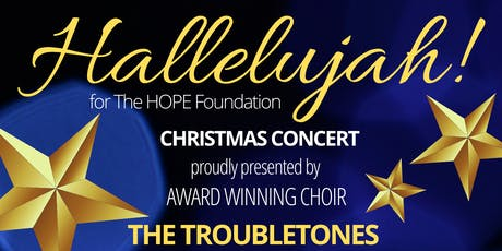 Hallelujah for the Hope Foundation Christmas Concert tickets