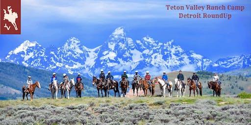 Teton Valley Ranch Camp Detroit RoundUp