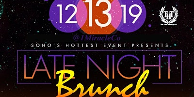 "1MIRACLECO GUEST LIST ""LATE NIGHT BRUNCH"" AT KATRA LOUNGE NYC DO NOT SHOW EVENT BRITE OR YOU WILL BE CHARGED!!!!!!  JUST SAY 1MIRACLE AT DOOR WHEN ASKED!! DO NOT SHOW EBRITE EMAIL!"