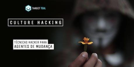 Workshop Culture Hacking - São Paulo/SP bilhetes