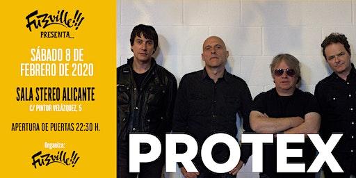 Fuzzville presenta: Protex en Alicante