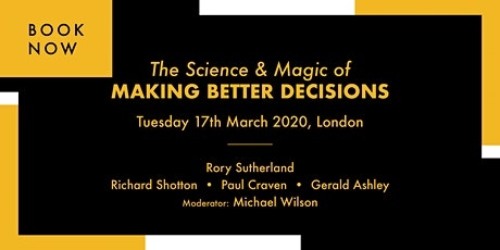 The Science & Magic of Making Better Decisions tickets