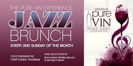 The Pure Vin Exp Jazz Brunch w/ Mario Sulaksana Grp & Chef Cedric Andrews tickets