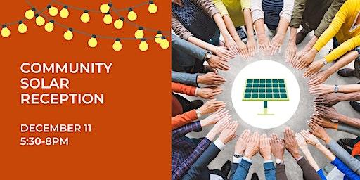 Community Solar Reception