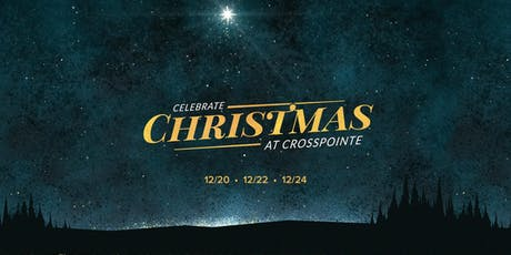 Crosspointe Christmas Services 2019 tickets