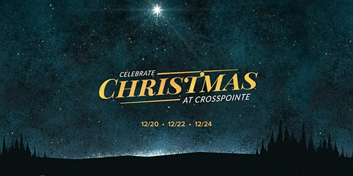 Crosspointe Christmas Services 2019
