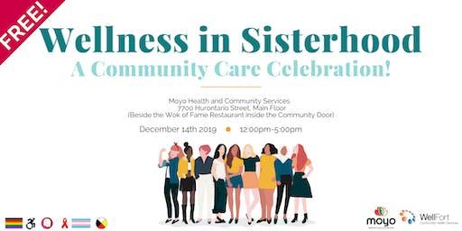 Wellness in Sisterhood: A Community Care Celebration!