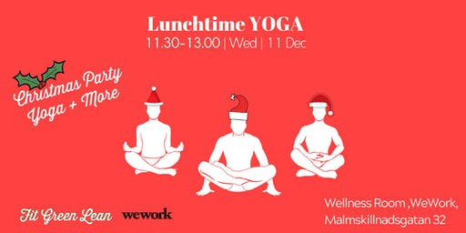 Lunchtime Yoga | THE CHRISTMAS PARTY | Fit Green Lean @WeWork
