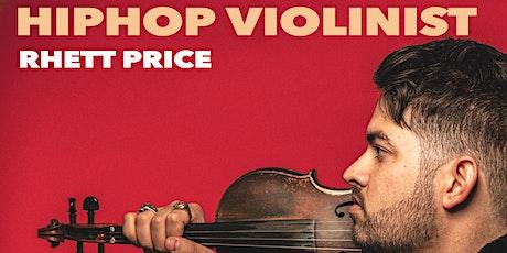 Hip-Hop Violinist Rhett Price - SOLD OUT tickets