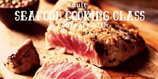 Adult Seafood Cooking Class