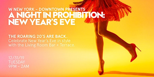 A Night in Prohibition / New Year's Eve at W New York - Downtown