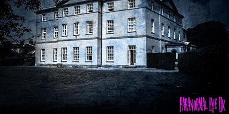 Strelley Hall Nottingham Ghost Hunt Paranormal Eye UK tickets