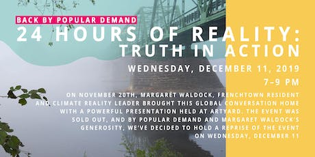 Back by popular demand! 24 Hours of Reality: Truth in Action tickets