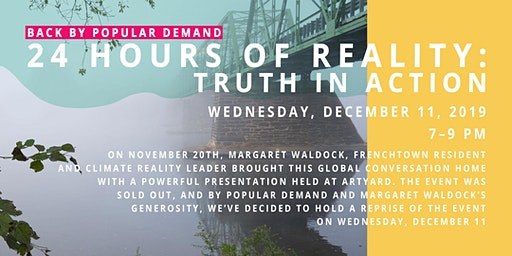 Back by popular demand! 24 Hours of Reality: Truth in Action