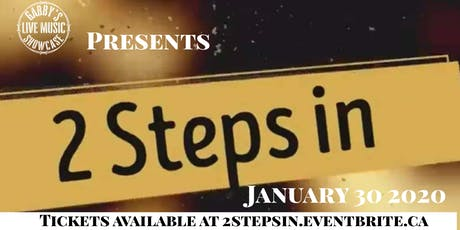 2 Steps In - Gabby's Live Music Showcase tickets