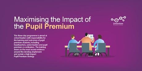 Maximising the Impact of the Pupil Premium tickets