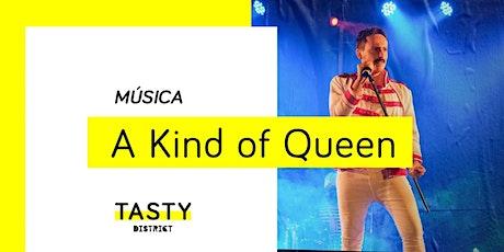 Música | A Kind of Queen (Tributo Queen) bilhetes