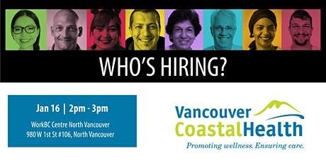Who's Hiring? Vancouver Coastal Health tickets