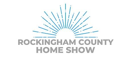 Rockingham County Home & Garden Show tickets