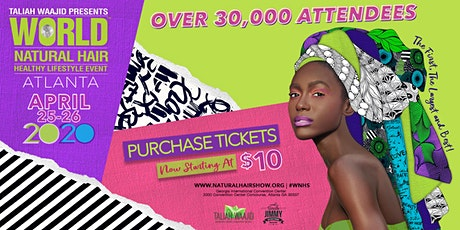 23rd Annual Taliah Waajid World Natural Hair & Healthy Lifestyle Event tickets