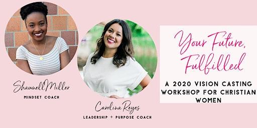 2020 Vision Casting Workshop for Christian Women