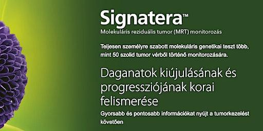 Signatera daganat monitoring nyílt nap