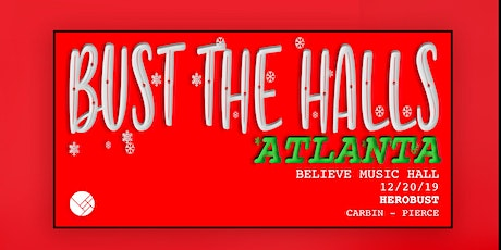 """HEROBUST!! """"BUST THE HALLS"""" Event 
