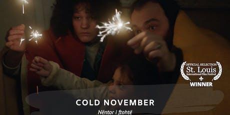"Film Screening ""Cold November"" by Ismet Sijarina tickets"