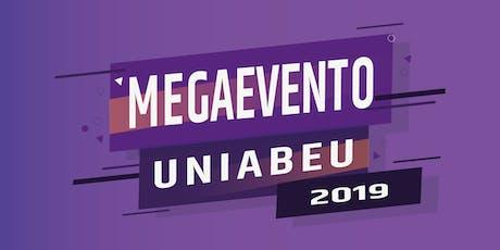 Megaevento Uniabeu 2019 ingressos
