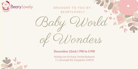 Baby World of Wonders tickets