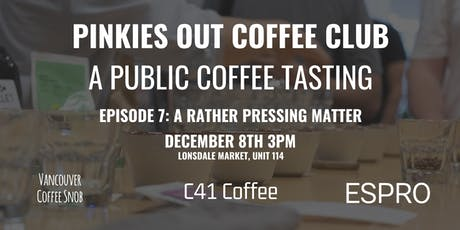 Pinkies Out Coffee Club Episode 7: C41 Coffee tickets