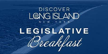 Discover Long Island Legislative Breakfast tickets
