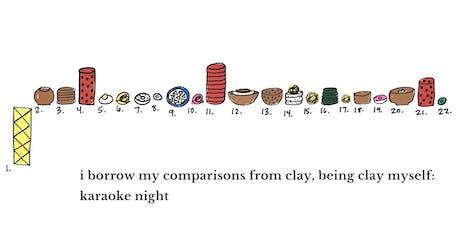 i borrow my comparisons from clay, being clay myself: karaoke night tickets