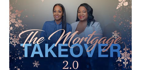 The Mortgage Takeover 2.0 tickets