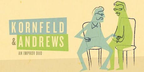Kornfeld & Andrews - One Night Only! tickets