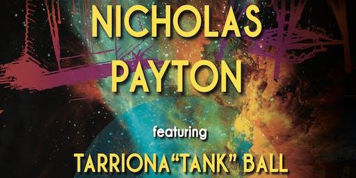 "#PHYLLISDILLA: Nicholas Payton & Tarriona ""Tank"" Ball 8PM SHOW"