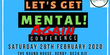 Let's Get Mental! Conference 2020 tickets