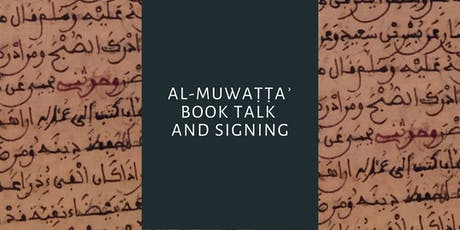 Al-Muwaṭṭaʾ Book Launch  hosted by the Program in Islamic Law at Harvard tickets