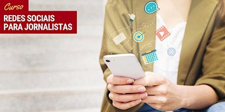 "Curso ""Redes sociais para jornalistas"" - Turma 6 tickets"