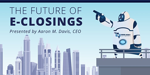 The Future of e-Closings
