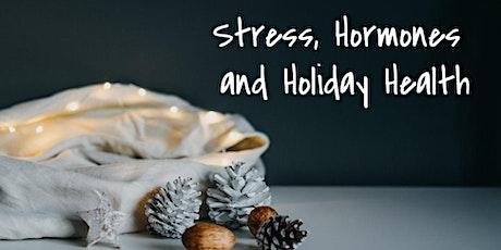 Healthy Holiday Hormones: Free Seminar! tickets