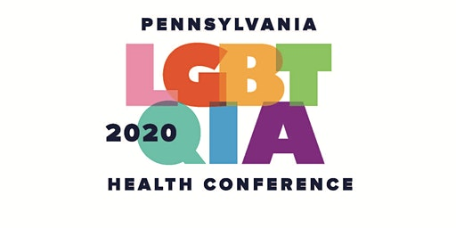 Fourth Annual Pennsylvania LGBTQIA Health Conference