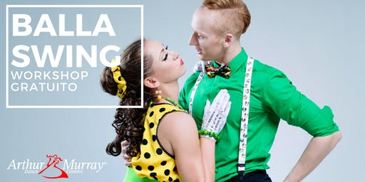 Workshop Gratuito - Balla Swing e Lindy Hop
