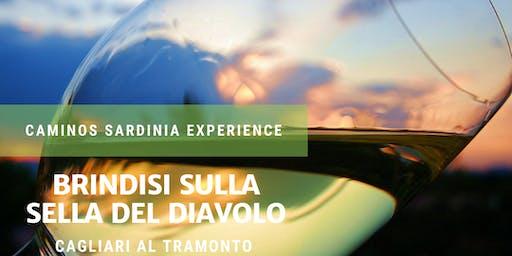 Brindisi sulla Sella del Diavolo - Cagliari al tramonto!
