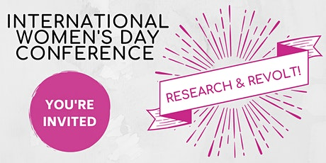 Honouring International Women's Day: Research & Revolt! tickets