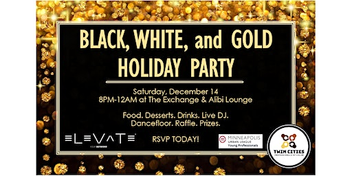 Black, White, and Gold Holiday Party w/ MULYP