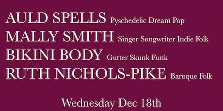 Auld Spells, Mally Smith, Bikini Body, and Ruth Nichols-Pike @ Leith Depot tickets