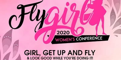 Fly, Girl Women's Conference 2020