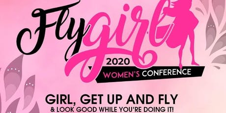 Fly, Girl Women's Conference 2020 tickets