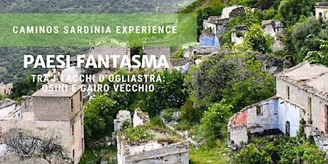 I paesi fantasma: tra i Tacchi d'Ogliastra! biglietti
